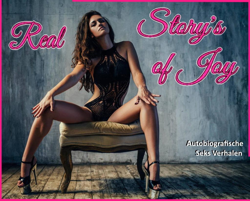 Real Stor's of Joy - Pornovellas